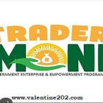 Trader Moni Application: How To get Trader Moni 2018/2019 FG Loan Scheme